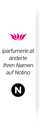 iparfumerie.at ändert Ihren Namen auf notino.at
